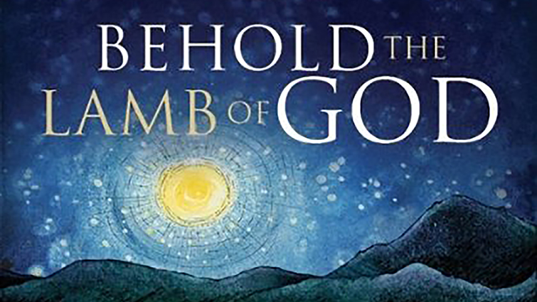 Behold, The Lamb of God - Second Union Church